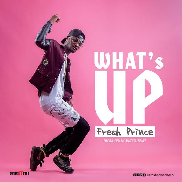 New Video: Fresh Prince – Whats Up
