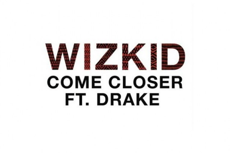 Wizkid-drake-come-closer-acadaextra