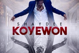 Shaydee drops new single 'Koyewon'