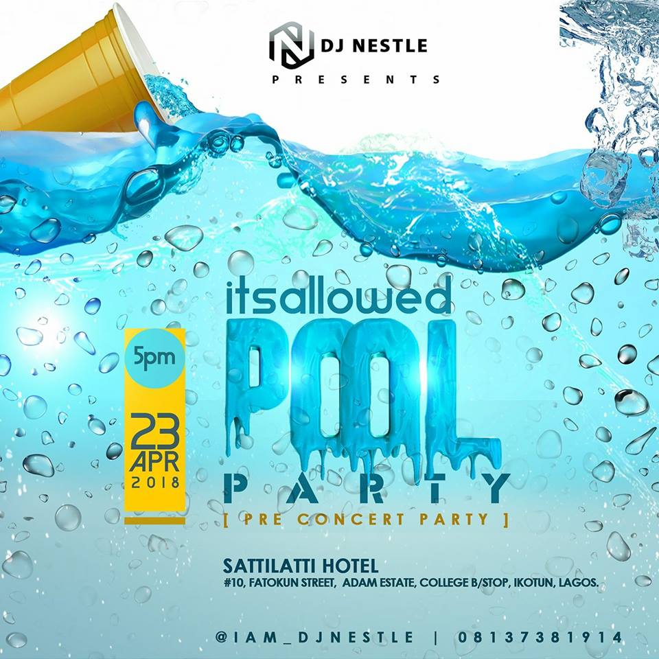 DJ Nestle's #ItsAllowed Pool Party Comes Alive on April 23rd 2018