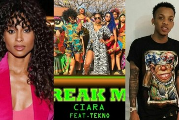 """Ciara Featured Tecno in new Song """"Freak Me"""""""