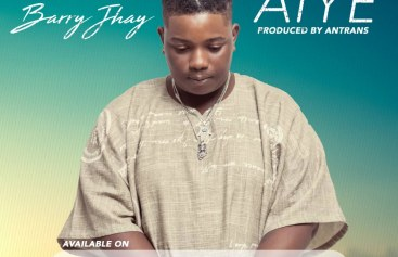 NEW VIDEO; Barry Jhay-(Aiye)