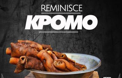 Reminsce - Kpomo