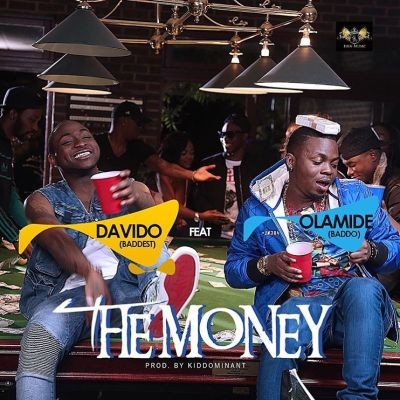 Davido Ft. Olamide - The Money (prod. By Kiddominant)
