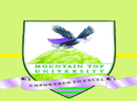 Mountain Top University (MTU) Opens for Academics