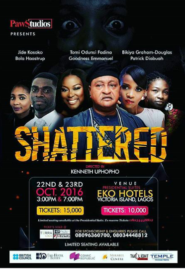 "A-List Thespians such as Jide Kosoko, Bikiya Graham Douglas, Tomi Odunsi, Goodness Emmanuel, Patrick Diabuah and Bola Haastrup Takes A Stand Against Rape In An Upcoming Play Titled, ""Shattered""."