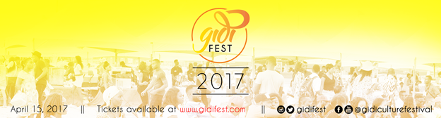EVERY EASTER! ONE FESTIVAL! ONE CULTURE! - #GidiFest2017