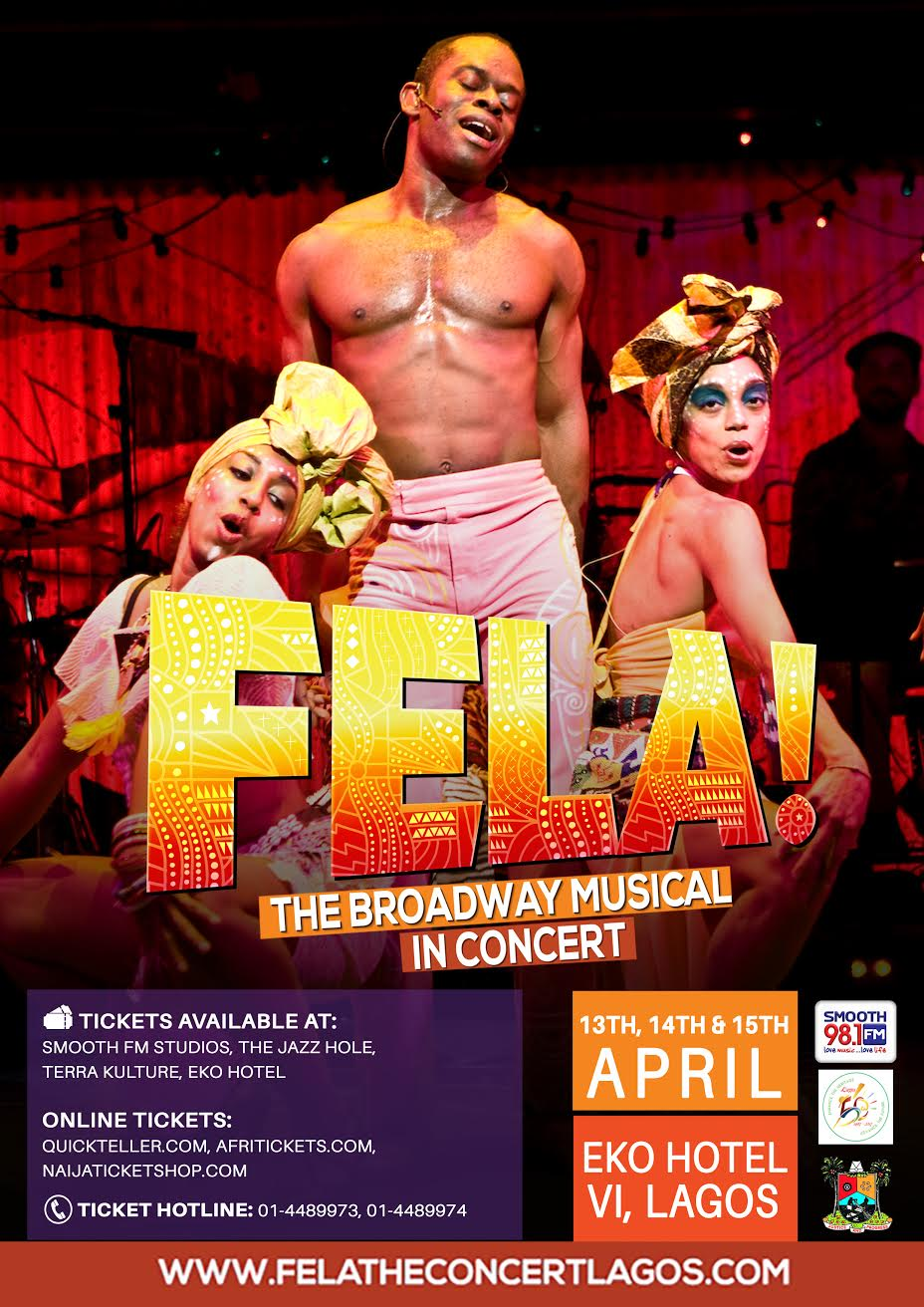 The Broadway Musical 'FELA! The concert; produced by Smooth FM
