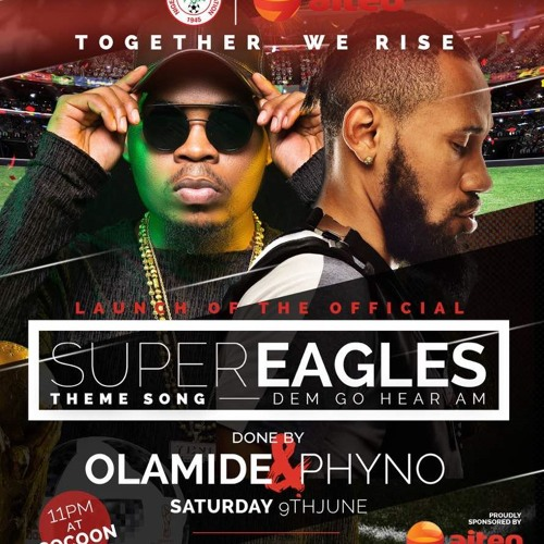 Olamide & Phyno puts Us In World Cup Mood With ''Dem Go Hear Am''