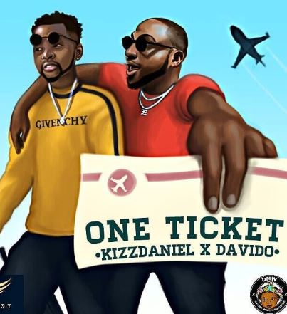 New Music; Kizz Daniel Feat Davido (One Ticket)