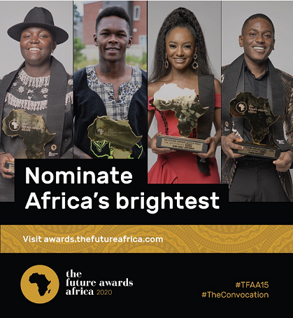 The Future Awards Africa announces call for nomination 2020 in partnership with The African Union Commission