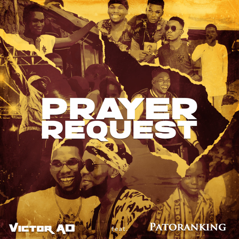 "Audio: Victor AD – ""Prayer Request"" ft. Patoranking"